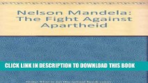 [PDF] Nelson Mandela: The Fight Against Apartheid Full Online