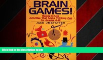 Choose Book Brain Games!: Ready-to-Use Activities That Make Thinking Fun for Grades 6 - 12
