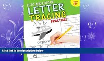 there is  Lots and Lots of Letter Tracing Practice!