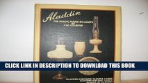 [PDF] Aladdin, the magic name in lamps: Aladdin kerosene mantle lamps, Aladdin electric lamps, and