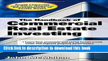 [PDF] The Handbook of Commercial Real Estate Investing: State of the Art Standards for Investment