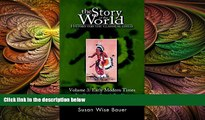 different   The Story of the World: History for the Classical Child, Volume 3: Early Modern Times