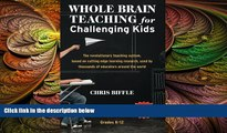 different   Whole Brain Teaching for Challenging Kids: (and the rest of your class, too!)