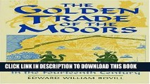 [PDF] The Golden Trade of the Moors: West African Kingdoms in the Fourteenth Century Popular