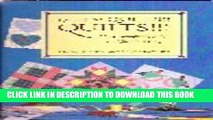 [New] Quilts! Quilts! Quilts!: The Complete Guide to Quiltmaking Exclusive Full Ebook