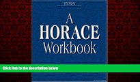 Online eBook Horace Workbook (Latin Literature Workbook Series) (Latin Literature Workbook Series)