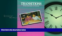 For you Transitions: From Literature to Literacy