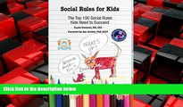 Choose Book * Social Rules for Kids-The Top 100 Social Rules Kids Need to Succeed
