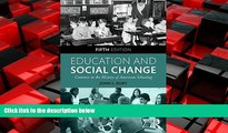 Popular Book Education and Social Change: Contours in the History of American Schooling