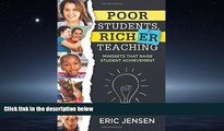 Enjoyed Read Poor Students, Richer Teaching: Mindsets That Raise Student Achievement (The Science