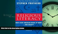 Enjoyed Read Religious Literacy: What Every American Needs to Know--And Doesn t