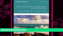 there is  Crisis Assessment, Intervention, and Prevention (2nd Edition) (Erford)