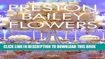 [PDF] Preston Bailey Flowers: Centerpieces, Place Setting, Ceremonies, and Parties Full Online