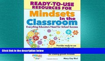 behold  Ready-to-Use Resources for Mindsets in the Classroom: Everything Educators Need for