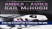 [Read PDF] Amber to Ashes: Part One in the Torn Hearts Series (The Torn Heart Series) Ebook Online
