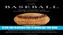 [PDF] The Baseball: Stunts, Scandals, and Secrets Beneath the Stitches Full Online