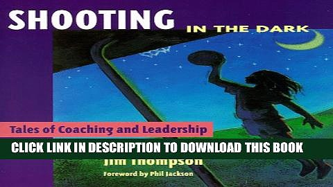 [PDF] Shooting in the Dark: Tales of Coaching and Leadership Full Colection