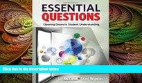 complete  Essential Questions: Opening Doors to Student Understanding