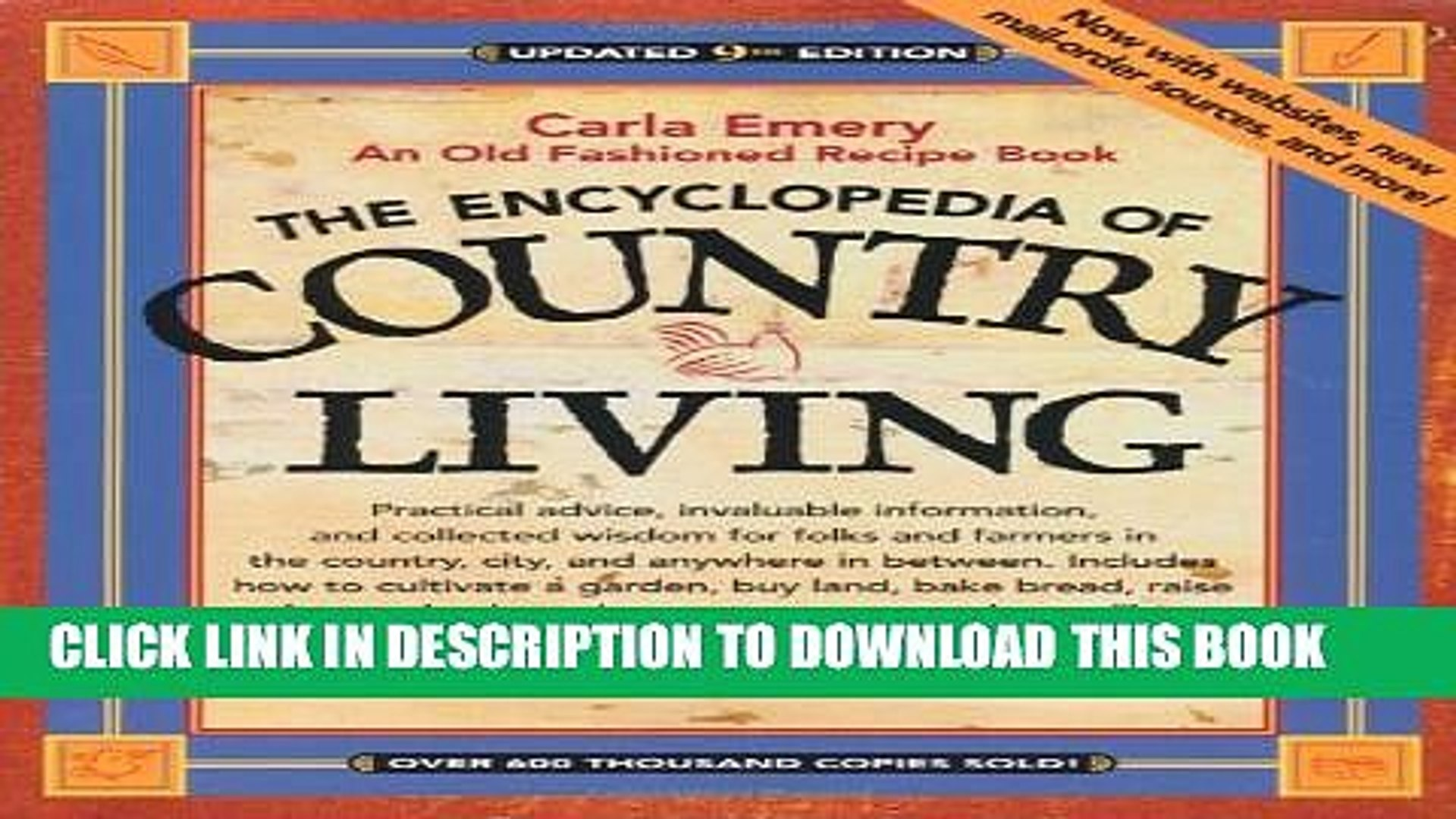 The Encyclopedia of Country Living: An Old Fashioned Recipe Book