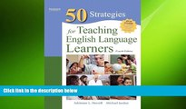 complete  Fifty Strategies for Teaching English Language Learners (4th Edition) (Teaching