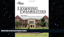 Big Deals  K W Guide to Colleges for Students with Learning Disabilities, 10th Edition (College