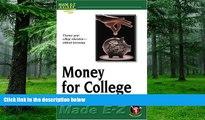 Big Deals  Money for College (Made E-Z Guides)  Best Seller Books Best Seller