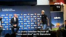 Le joueur brésilien Neymar dit «vivre son rêve» au FC Barcelone