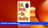 Big Deals  EAT, DRINK, AND BE HEALTHY: The Harvard Medical School Guide to Healthy Eating  Best