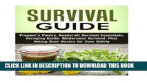 [PDF] Survival Guide: Prepper s Pantry, Bushcraft Survival Essentials, Foraging Guide, Wilderness