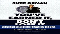 [PDF] You ve Earned It, Don t Lose It: Mistakes You Can t Afford to Make When You Retire Full Online