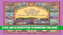 [PDF] The Nourishing Traditions Book of Baby   Child Care Full Online