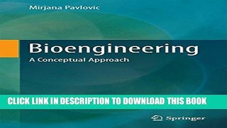 [PDF] Bioengineering: A Conceptual Approach (Food Engineering Series) Full Colection