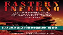[PDF] Eastern Inferno: The Journals of a German Panzerjäger on the Eastern Front, 1941-43 Full