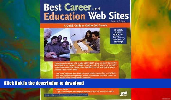 FAVORITE BOOK  Best Career and Education Web Sites: A Quick Guide to Online Job Search (Best