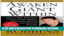 New Book Awaken the Giant Within : How to Take Immediate Control of Your Mental, Emotional,