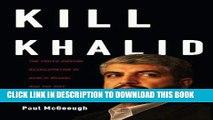 [PDF] Kill Khalid: The Failed Mossad Assassination of Khalid Mishal and the Rise of Hamas Full