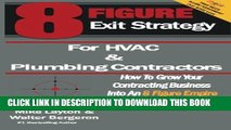 [PDF] 8 Figure Exit Strategy for HVAC and Plumbing Contractors: How To Grow Your Contracting