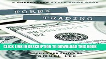 [PDF] Forex Trading: A CT Style Guide(Forex,Currency Trading,Forex for beginners,forex trading