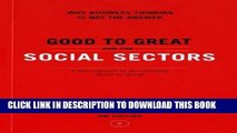 New Book Good to Great and the Social Sectors: A Monograph to Accompany Good to Great