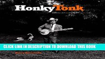 [PDF] Honky Tonk: Portraits of Country Music, 1972-1981 Popular Online