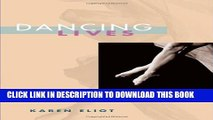 New Book Dancing Lives: Five Female Dancers from the Ballet d Action to Merce Cunningham