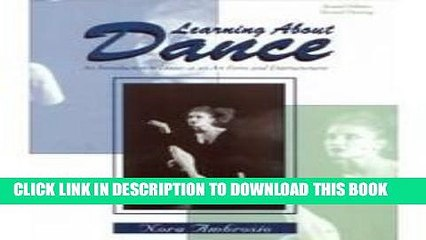 new book learning about dance an introduction to dance as an art form and entertainment