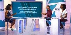 #SpectacleDomino : beaucoup de projets à venir - LTOM