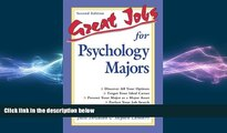 READ book  Great Jobs for Psychology Majors  FREE BOOOK ONLINE