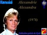 "Karaoké Claude François ""Alexandrie Alexandra"""
