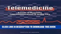 [PDF] Telemedicine: A Guide to Assessing Telecommunications in Health Care Full Online