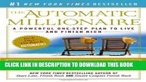 [PDF] The Automatic Millionaire: A Powerful One-Step Plan to Live and Finish Rich Full Online