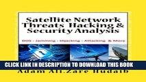 [PDF] Satellite Network Threats  Hacking   Security Analysis: Satellite Network Hacking Security