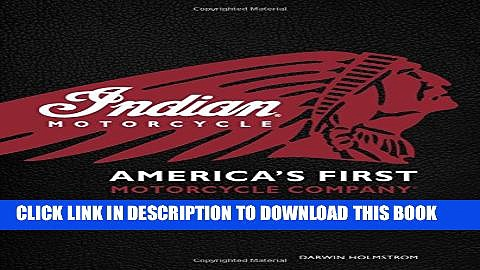 Collection Book Indian Motorcycle(R): America s First Motorcycle Company