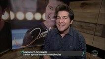 Cantor Daniel fala sobre o novo álbum e relembra os grandes sucessos